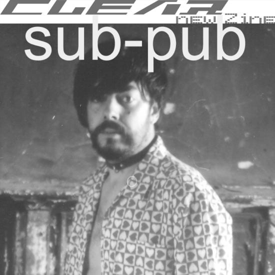 Fanzine - Clear New Zine- Sub Pub (soon)